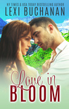 Love in Bloom (De La Fuente Family, #3)