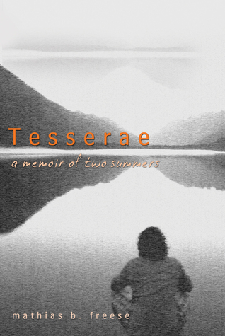 Tesserae: A Memoir of Two Summers