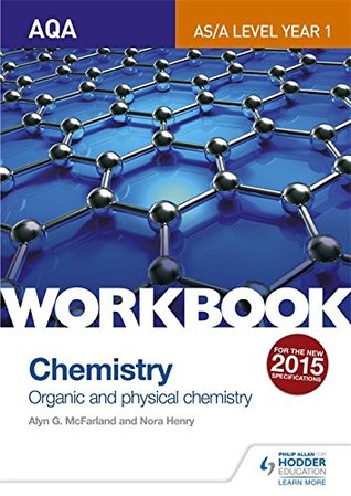 AQA A-Level/AS Chemistry Workbook: Inorganic and organic chemistry 1