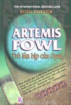 Trò Lừa Bịp Của Opal  (Artemis Fowl, #4)