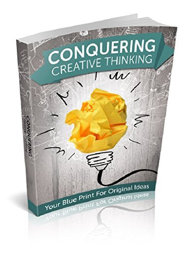Creativity Book: Unleash Your Inner Creative Genius! Conquering Passion Into An Unimaginable Reality!: Improve Your Creative Thinking Skills With Genius ... Growth, Mindset, Relationships, Music)