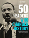 50 Leaders Who Ch...