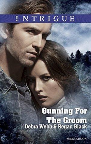 Gunning For The Groom By Debra Webb 3 Star Ratings