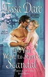 Do You Want to Start a Scandal (Spindle Cove, #5; Castles Ever After, #4)