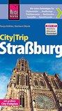 Reise Know-How CityTrip Straßburg: Reiseführer mit Faltplan und kostenloser Web-App