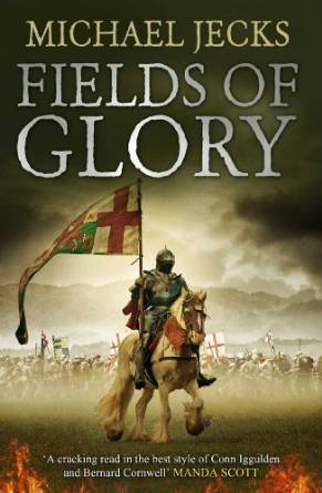 Fields of Glory (The Vintener Trilogy #1)
