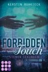 Forbidden Touch by Kerstin Ruhkieck
