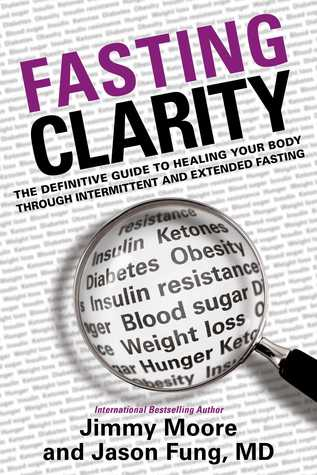 Fasting Clarity: The Definitive Guide to Healing Your Body Through Intermittent and Extended Fasting