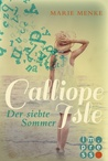Calliope Isle. Der siebte Sommer by Marie Menke