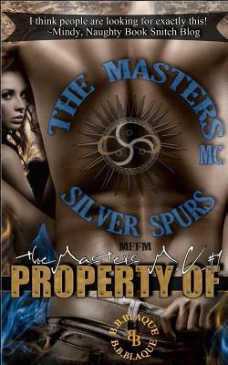 Ebook The Masters M.C.: Property of by B.B. Blaque DOC!