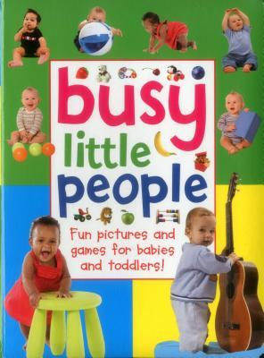 Busy Little People: Fun Pictures and Games for Babies and Toddlers!
