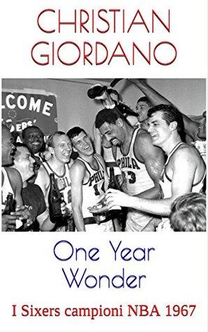 One-Year Wonders: I Sixers campioni NBA 1967
