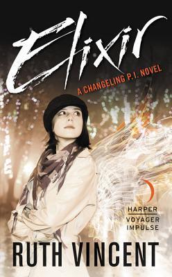 Elixir (A Changeling P.I. Novel, #1)