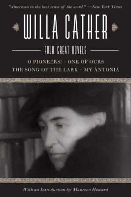Willa Cather: Four Great Novels