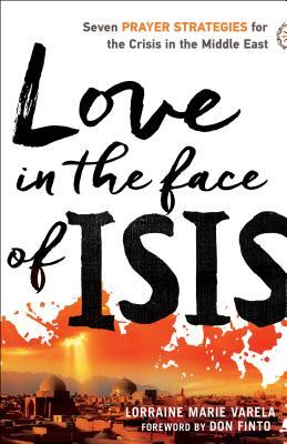 Love in the Face of Isis by Lorraine Marie Varela
