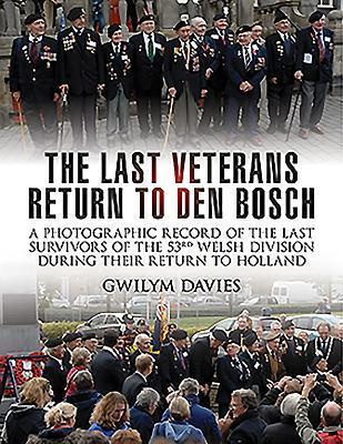 The Last Veterans Return to Den Bosch