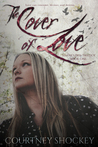 The Cover of Love (Selene's Pass Trilogy, #1)
