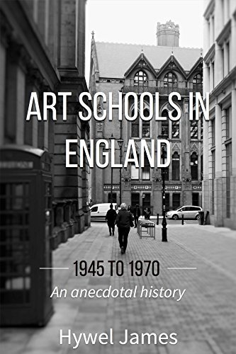 Art Schools in England 1945 to 1970: An anecdotal history