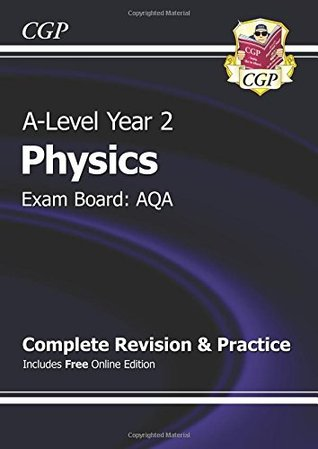 New 2015 A-Level Physics: AQA Year 2 Complete Revision & Practice with Online Edition