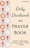 Daily Devotional and Prayer Book for Women: