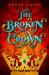 The Broken Crown (Narrow Ga...