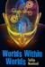 Worlds Within Worlds: A Prunella Smith Novel
