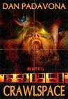 Crawlspace: Dark Gory Horror