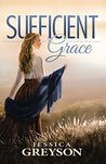 Sufficient Grace by Jessica Greyson