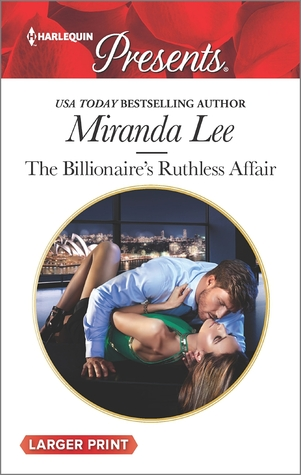 The Billionaires Ruthless Affair(Rich, Ruthless and Renowned 2)