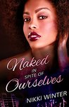 Naked in Spite of Ourselves (Stroke-Her, #1)