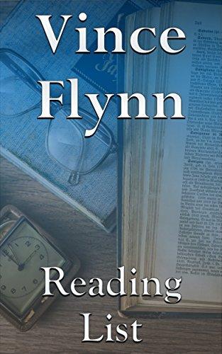 Vince Flynn: Reading List - Mitch Rapp Series, Term Limits, etc.