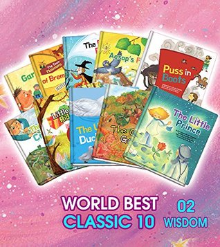 10 Classic Children's e-Books: 2.Wisdom Edition: World Best Classic