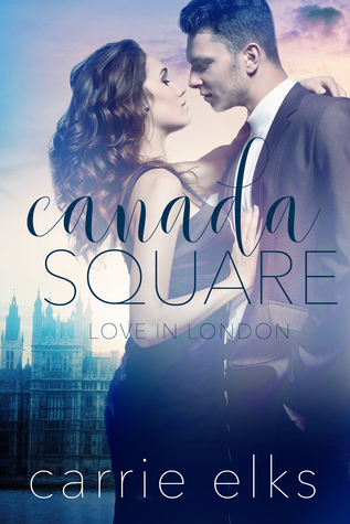 Canada Square (Love in London #3)