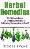 Herbal Remedies by Nicole Evans