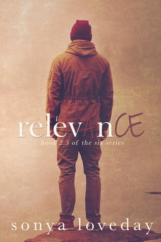 Relevance (The Six #2.5)