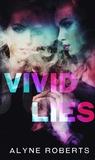 Vivid Lies