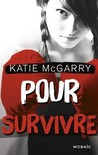 Pour survivre (Pushing the Limits, #4)
