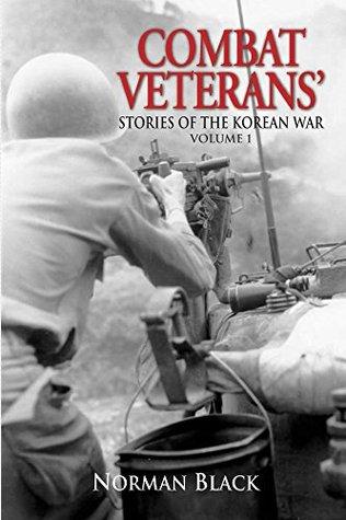 Combat Veterans' Stories of the Korean War