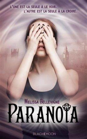 Paranoïa (Paranoïa, #1)