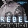 Rebel (Dead Man's Ink, #1)