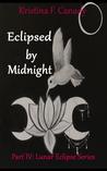 Eclipsed By Midnight (Lunar Eclipse Series, #4)