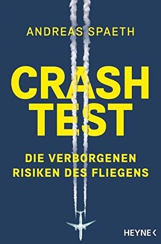 Crashtest: Die verborgenen Risiken des Fliegens