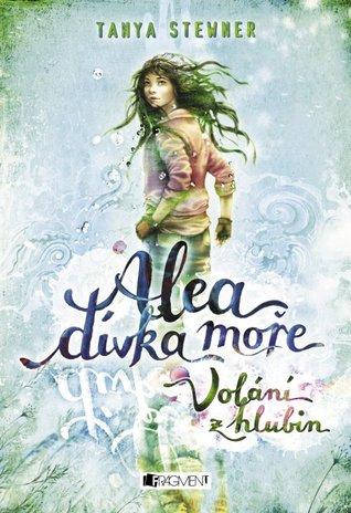 Volání z hlubin (Alea, dívka moře, #1)