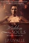 Resurrection of Sin (Hidden Souls, #1)