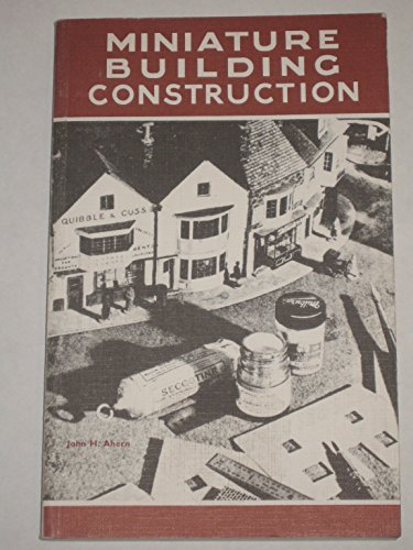 Miniature building construction: An architectural guide for modellers