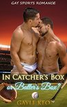 In Catcher's Box or Batter's Box?