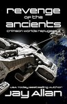 Revenge of the Ancients (Crimson Worlds Refugees #3)