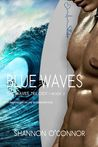 Blue Waves (The Waves Trilogy, #3)