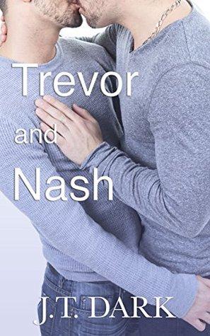 Trevor and Nash