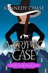 A Cryptic Case by Kennedy Chase